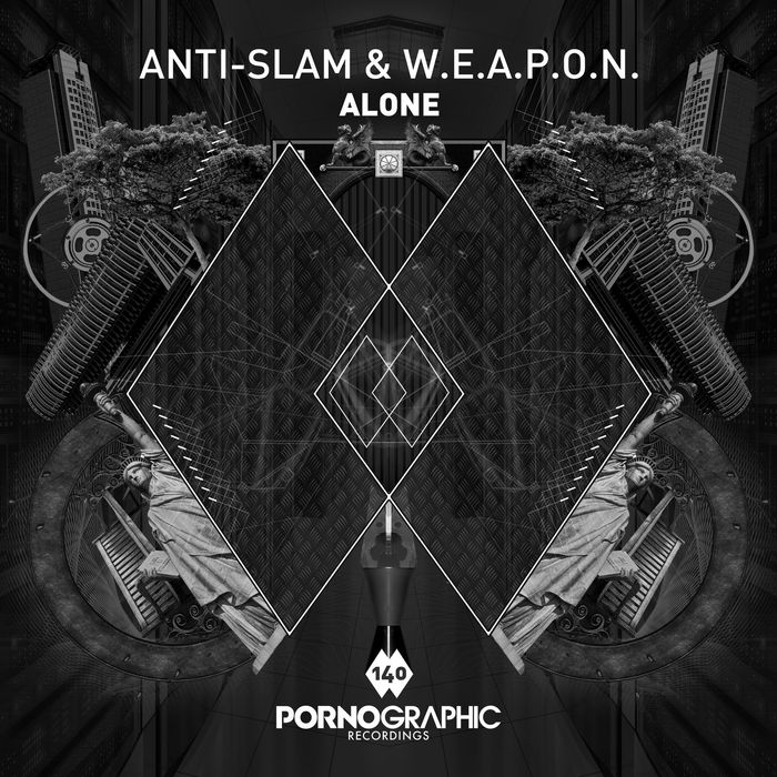 ANTI-SLAM & WEAPON - Alone