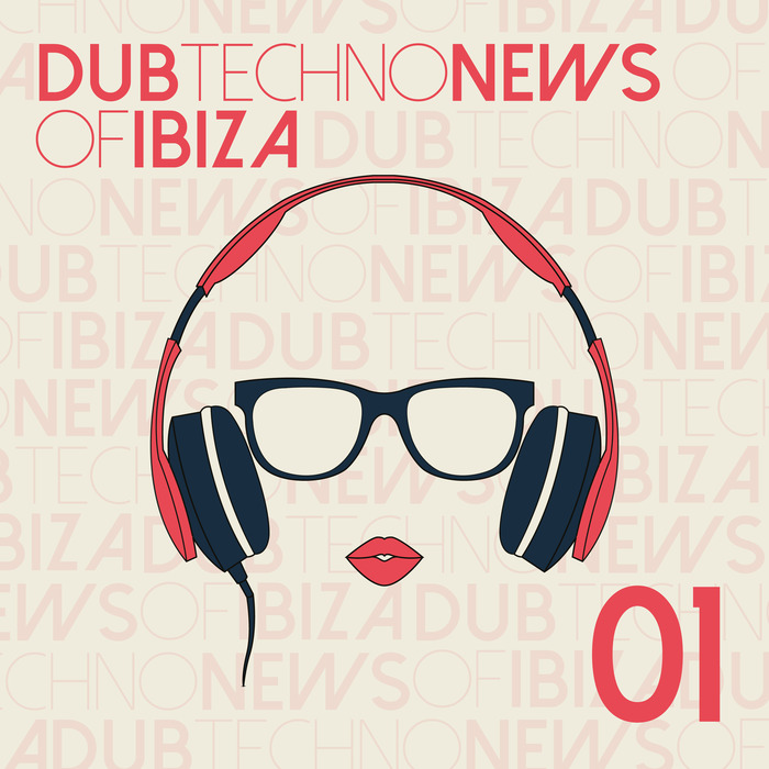 VARIOUS - Dub Techno News Of Ibiza Vol 1