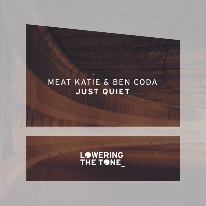 MEAT KATIE & BEN CODA - Just Quiet