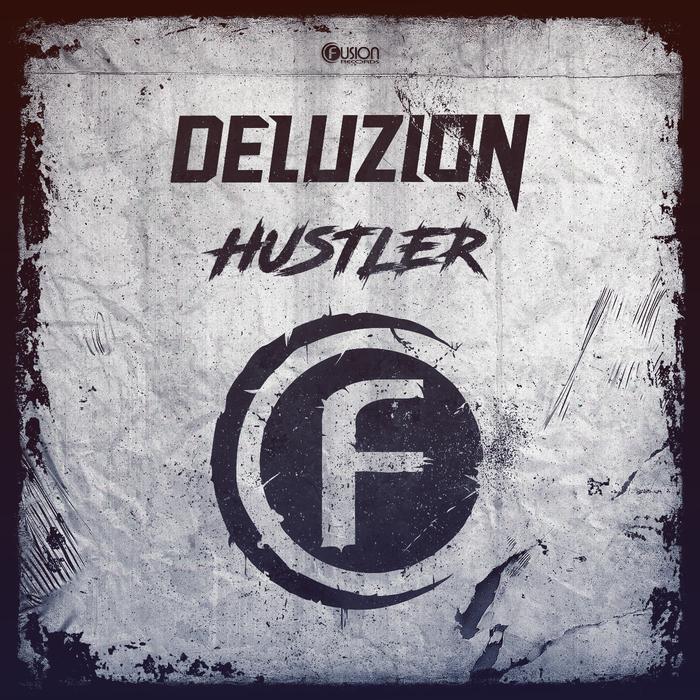 DELUZION - Hustler