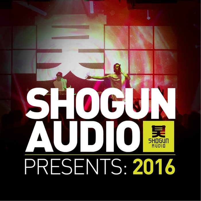 VARIOUS - Shogun Audio Presents 2016
