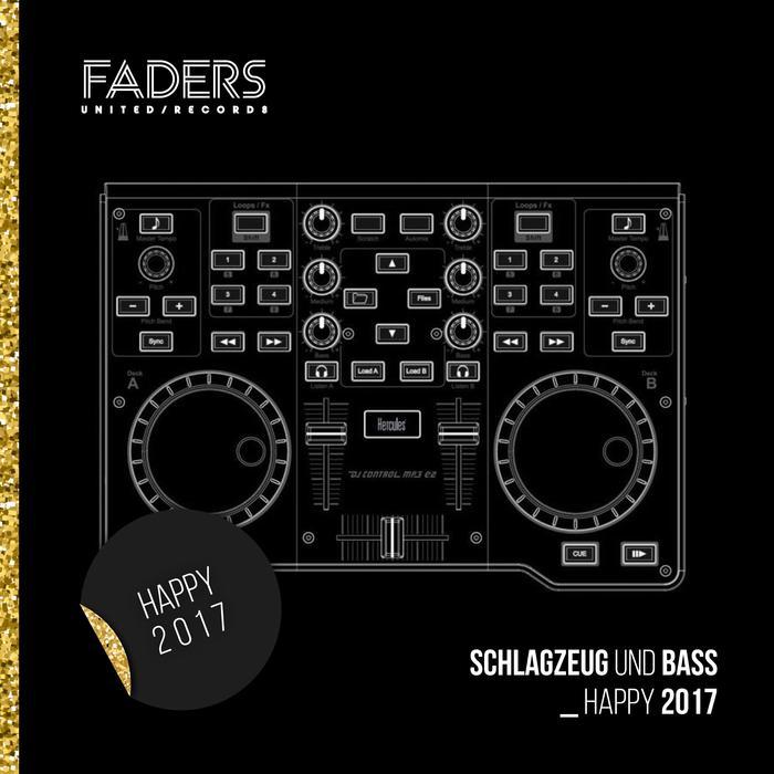 VARIOUS - Schlagzeug Und Bass Happy 2017