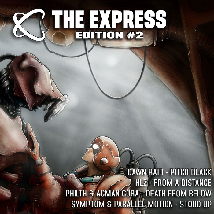 DAWN RAID/HLZ/PHILTH/AGMAN GORA/SYMPTOM/PARALLEL MOTION - The Express - Edition #2