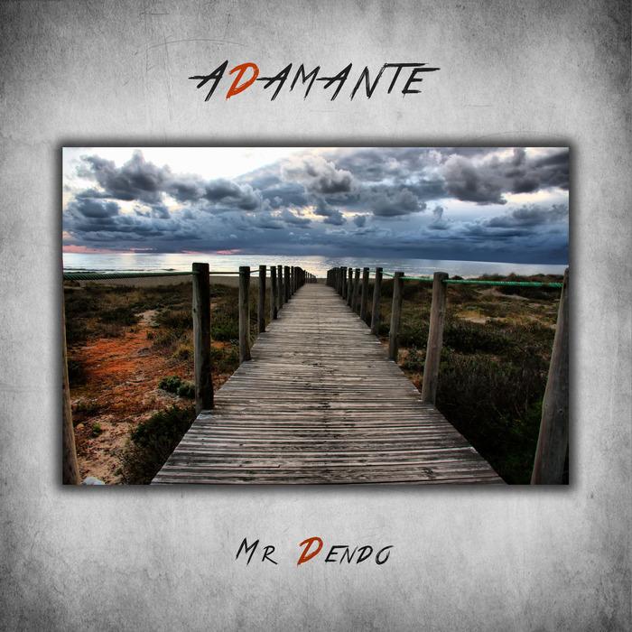 MR DENDO - Adamante