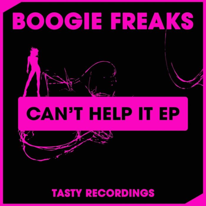 BOOGIE FREAKS - Can't Help It EP