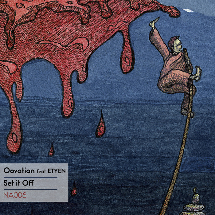 OOVATION/ETYEN - Set It Off