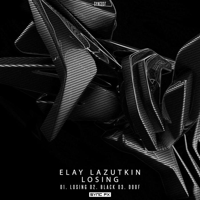 ELAY LAZUTKIN - Losing