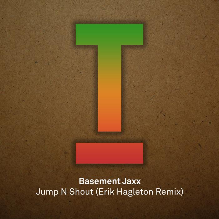 Jump N Shout By Basement Jaxx On MP3, WAV, FLAC, AIFF