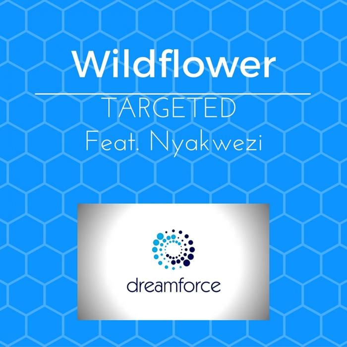 WILDFLOWER - Targeted