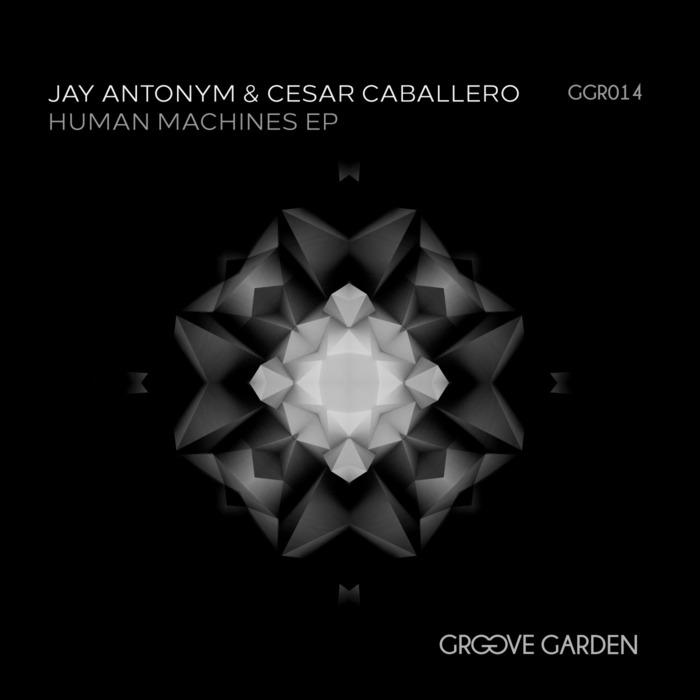 CESAR CABALLERO/JAY ANTONYM - Human Machines