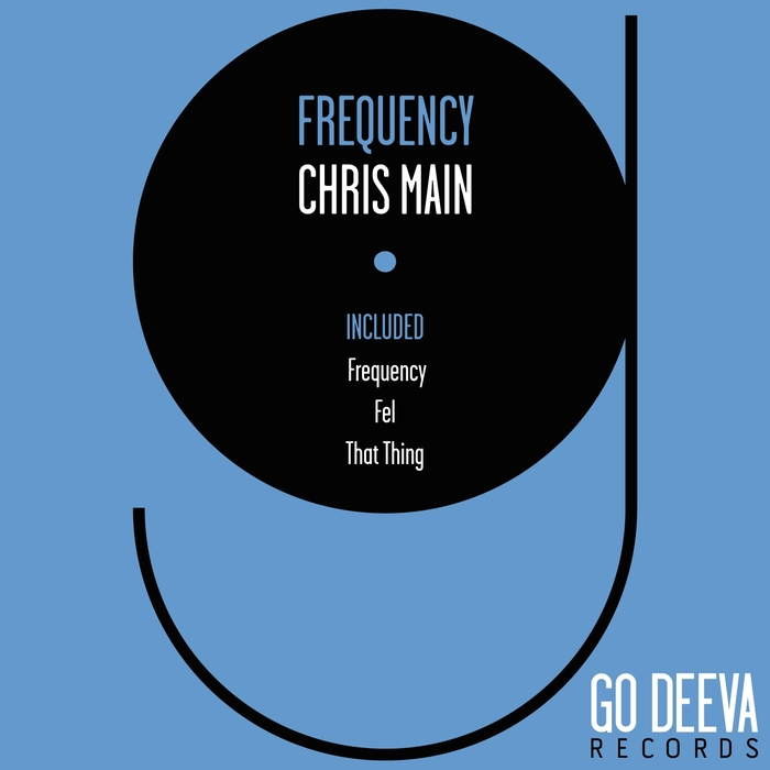 CHRIS MAIN - Frequency