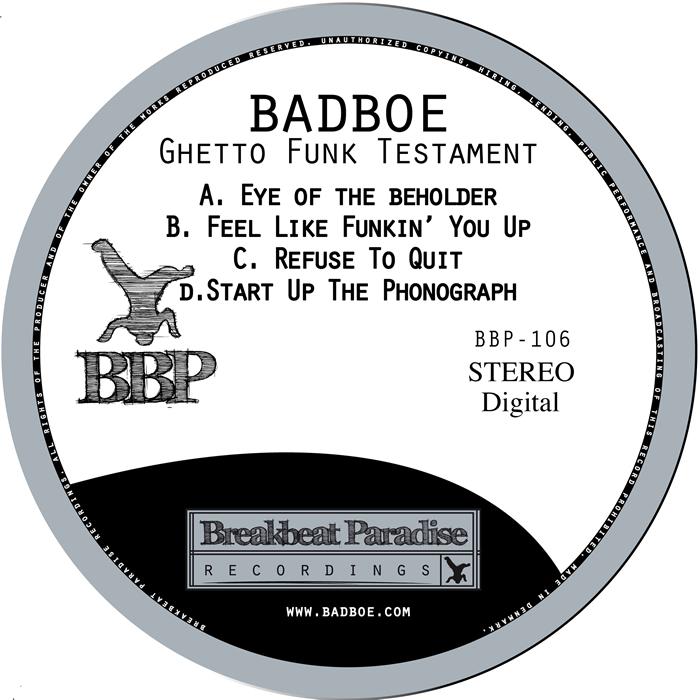 BADBOE - Ghetto Funk Testament