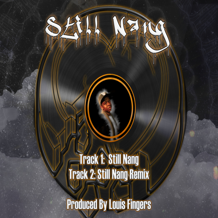 LOUIS FINGERS - Still Nang