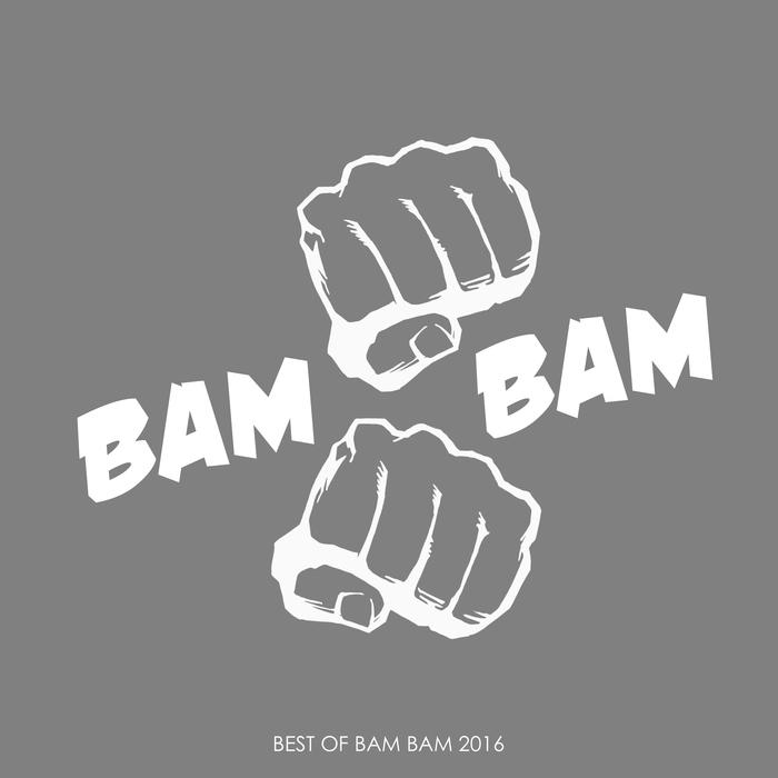 VARIOUS - Best Of BAM BAM 2016