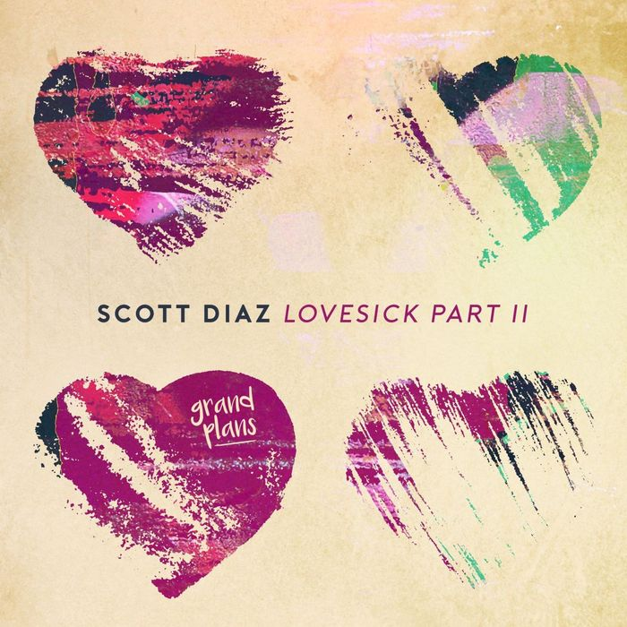 SCOTT DIAZ - Lovesick Part II