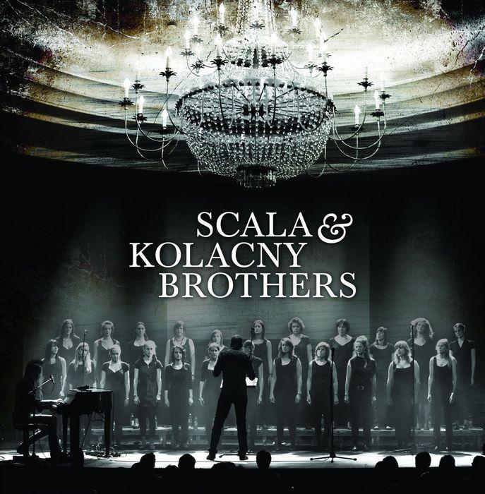 SCALA & KOLACNY BROTHERS - Scala & Kolacny Brothers