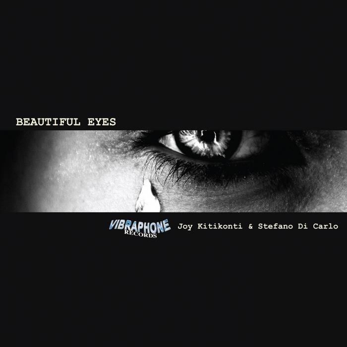 JOY KITIKONTI/STEFANO DI CARLO - Beatiful Eyes