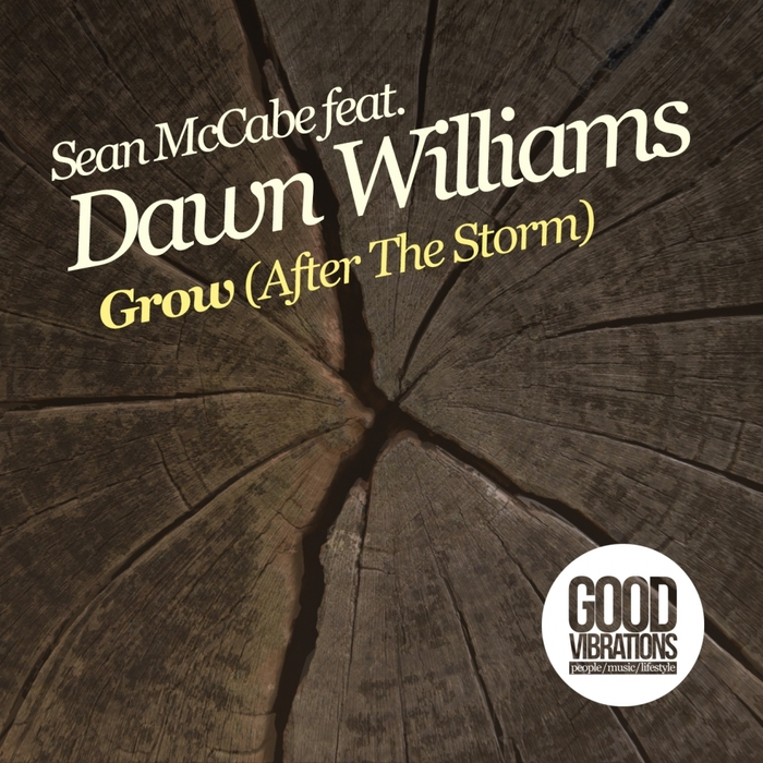 SEAN MCCABE feat DAWN WILLIAMS - Grow (After The Storm)