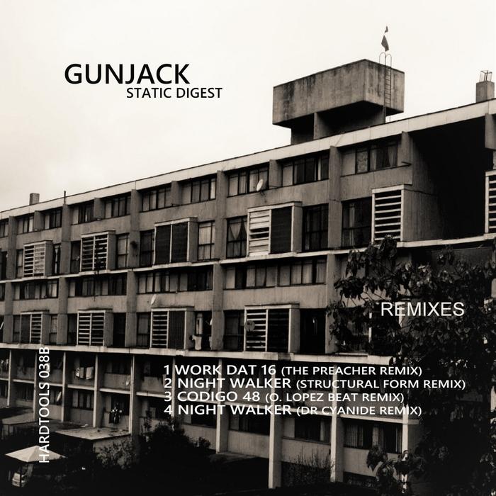 GUNJACK - Static Digest EP (Remixes)