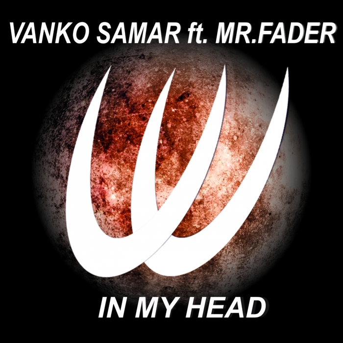 VANKO SAMAR feat MR FADER - In My Head
