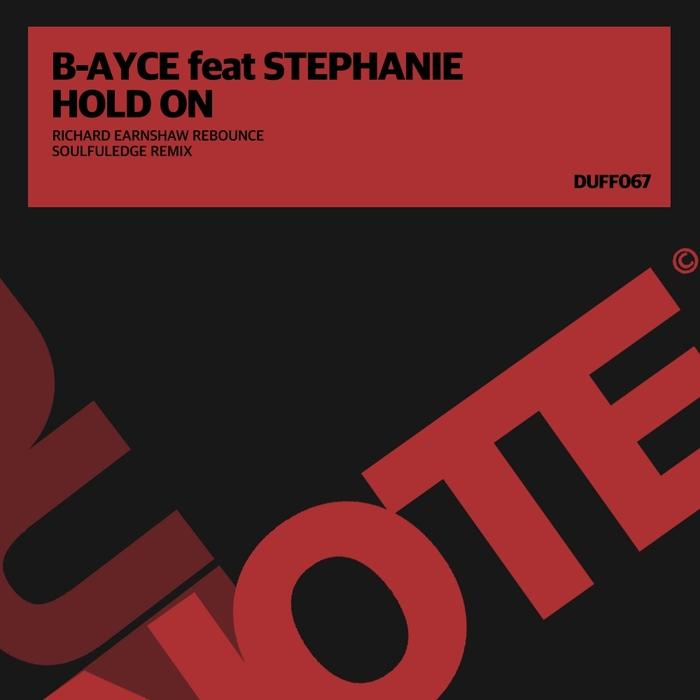 B-AYCE feat STEPHANIE - Hold On