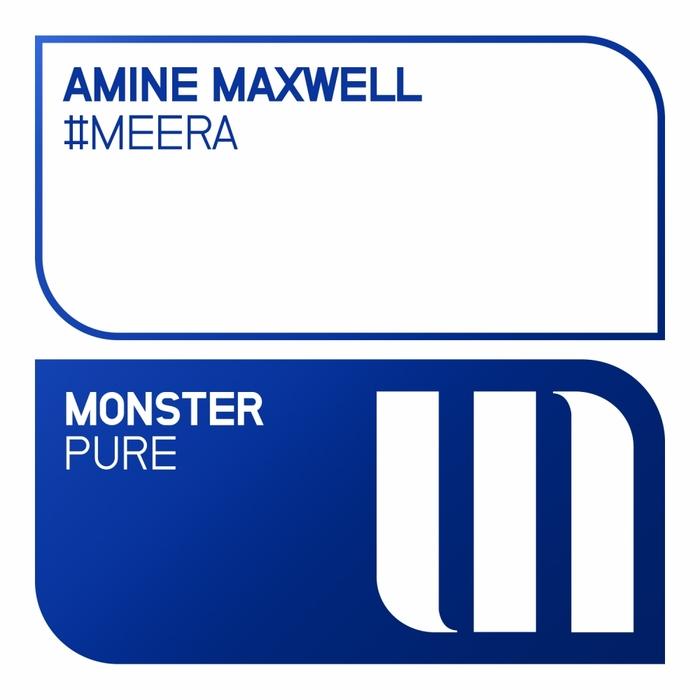 AMINE MAXWELL - #Meera