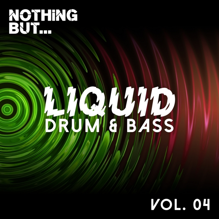 VARIOUS - Nothing But... Liquid Drum & Bass Vol 4