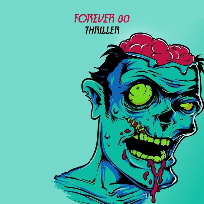 FOREVER 80 - Thriller