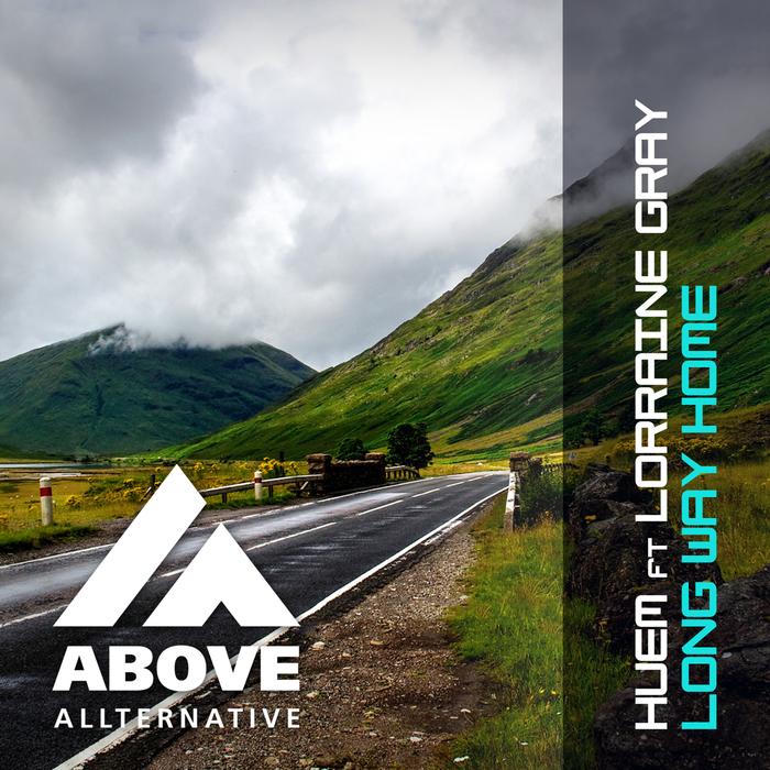 HUEM feat LORRAINE GRAY - Long Way Home