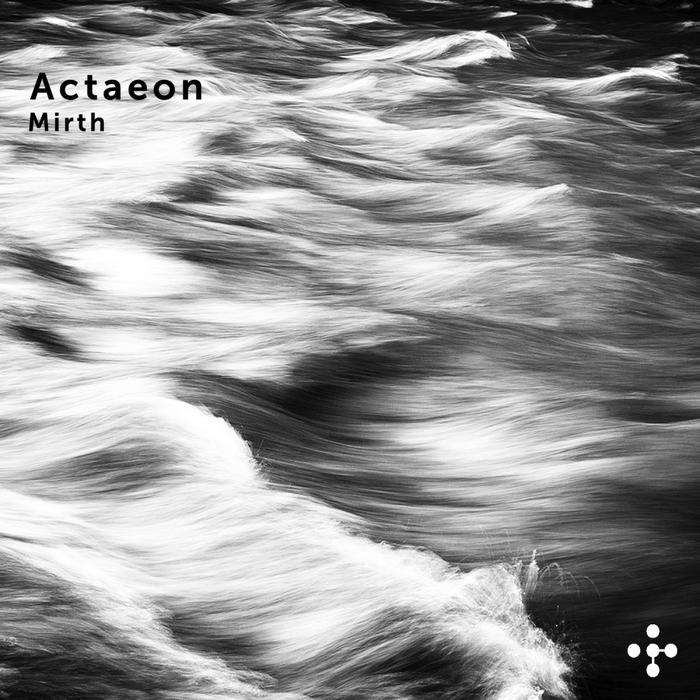 ACTAEON - Mirth
