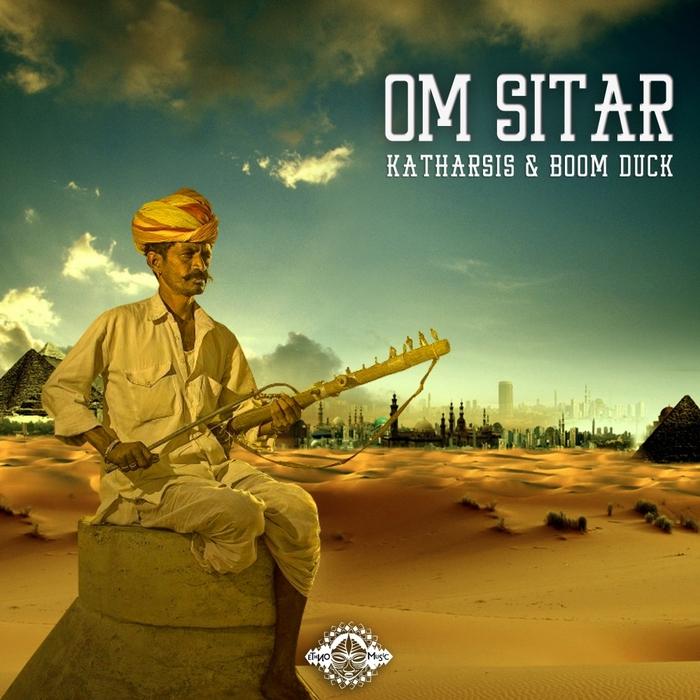 KATHARSIS vs BOOM DUCK - Om Sitar