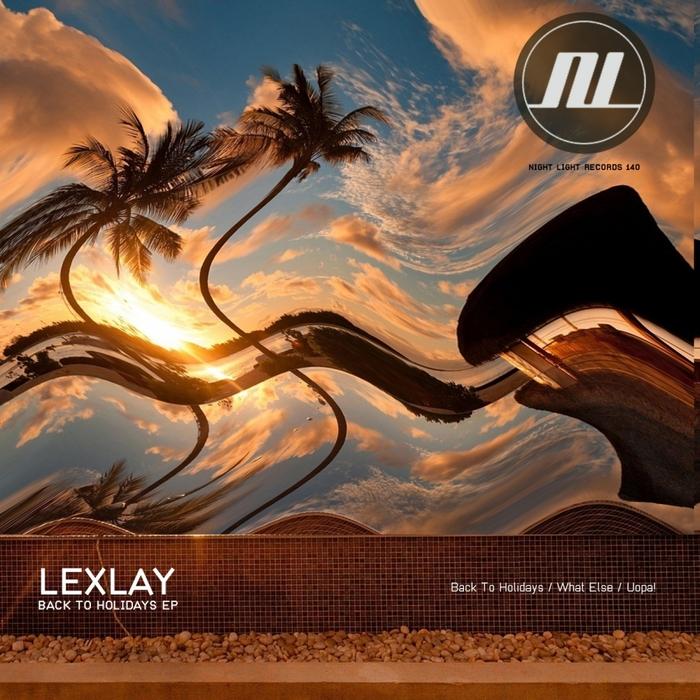 LEXLAY - Back To Holidays