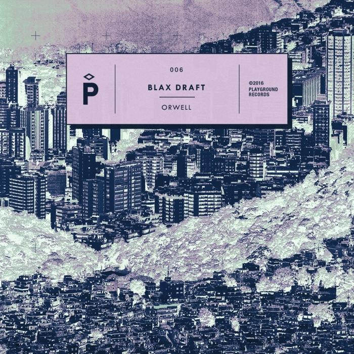 BLAX DRAFT - Orwell