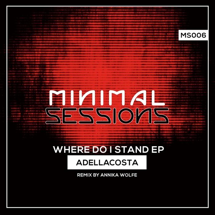 ADELLACOSTA - Where Do I Stand EP