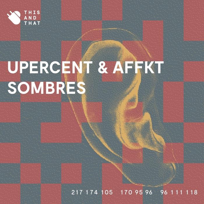 AFFKT/UPERCENT - Sombres