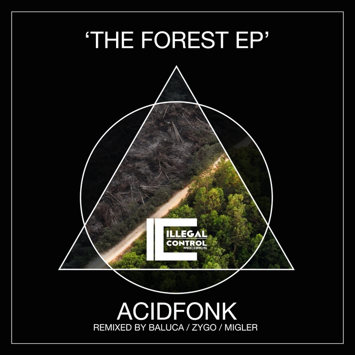 ACIDFONK - The Forest