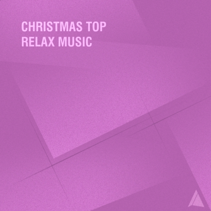 VARIOUS - Christmas Top Relax Music