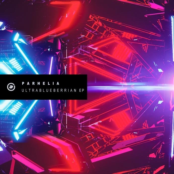 PARHELIA - Ultrablueberrian EP