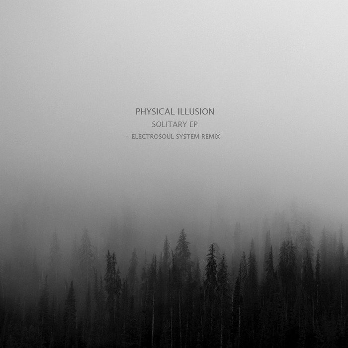 ELECTROSOUL SYSTEM/PHYSICAL ILLUSION - Solitary EP