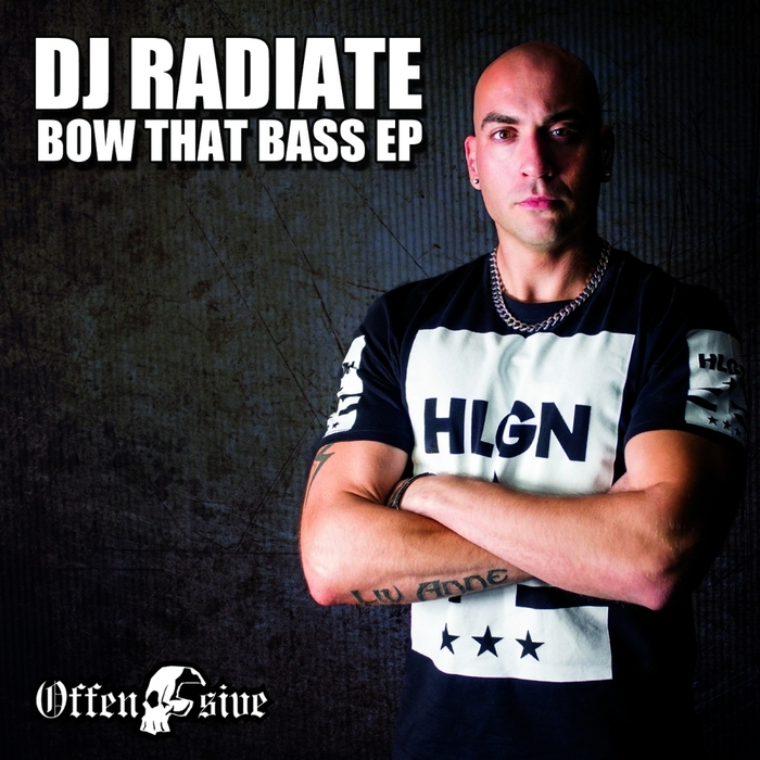 DJ RADIATE - Bow That Bass EP