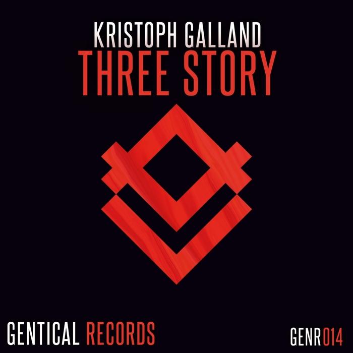 KRISTOPH GALLAND - Three Story
