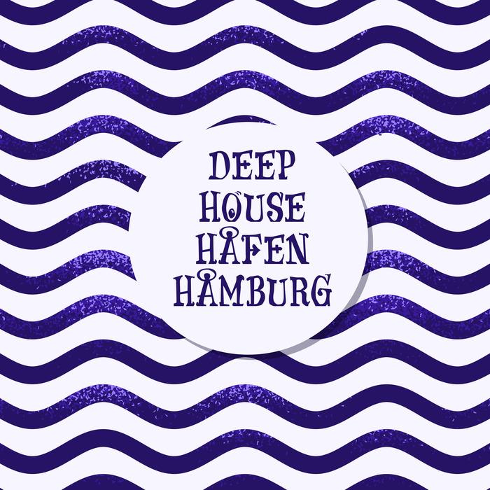 VARIOUS - Deep House Hafen Hamburg