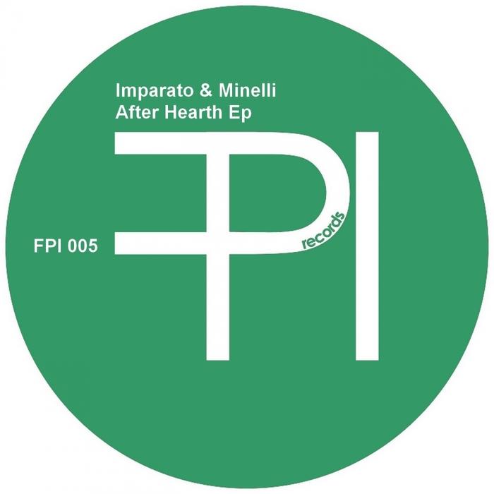 IMPARATO & MINELLI - After Hearth EP
