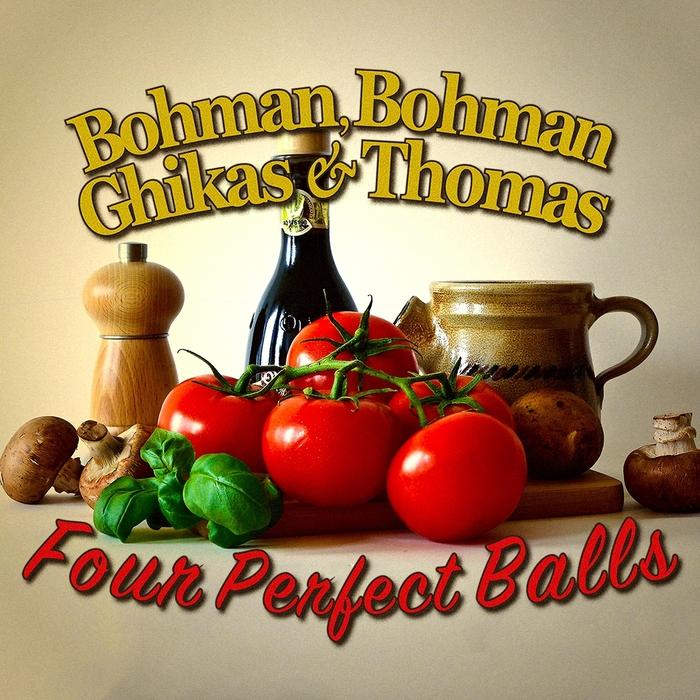 BOHMAN BOHMAN GHIKAS & THOMAS - Four Perfect Balls