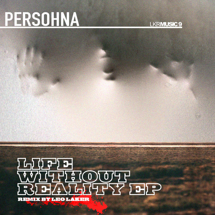 PERSOHNA - Life Without Reality EP