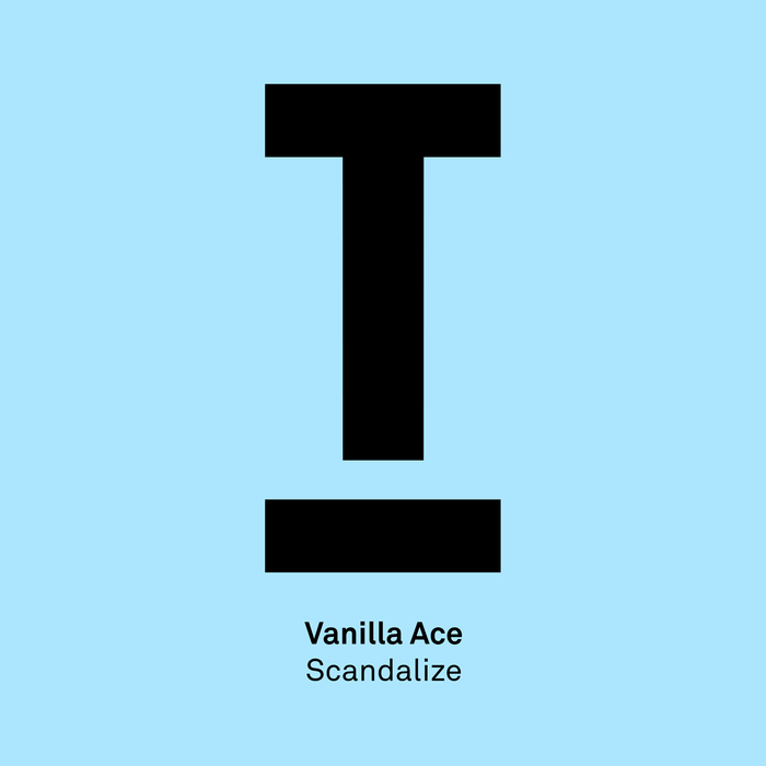 VANILLA ACE - Scandalize