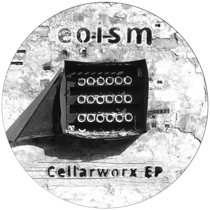 EOISM - Cellarworx EP