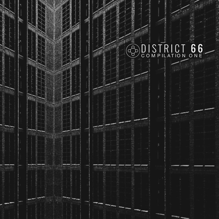 VARIOUS - DSTRC001 DISTRICT 66 Compilation One