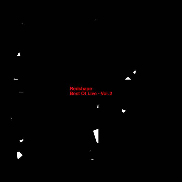 REDSHAPE - Best Of Live Vol 2