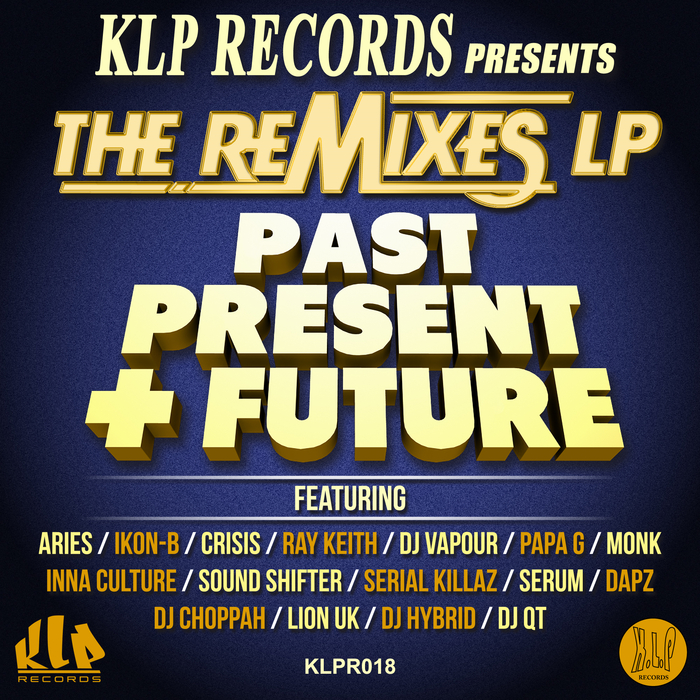 VARIOUS - Klp Records Presents The Remixes LP Past, Present & Future